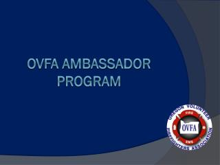 OVFA ambassador Program