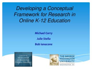 Developing a Conceptual Framework for Research in Online K-12 Education