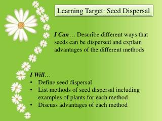Learning Target: Seed Dispersal