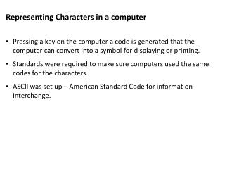 Representing  Characters  in a computer