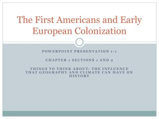 The First Americans and Early European Colonization