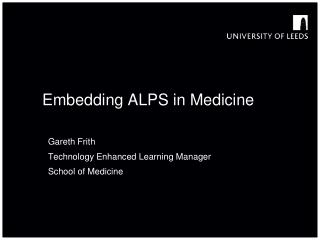 Embedding ALPS in Medicine