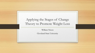 Applying the Stages of Change Theory to Promote Weight Loss