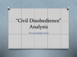 """Civil Disobedience"" Analysis"