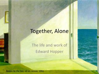 Together, Alone