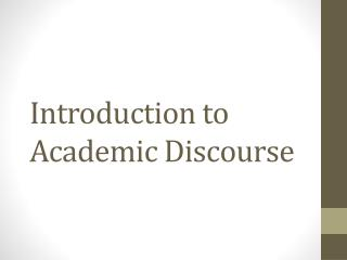Introduction to Academic Discourse