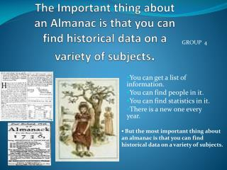You can get a list of information. You can find people in it. You can find statistics in it.