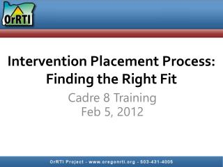 Intervention Placement Process: Finding the Right Fit