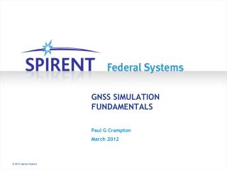 GNSS SIMULATION FUNDAMENTALS