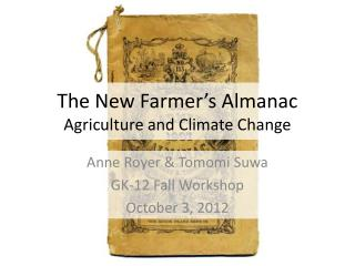 The New Farmer's Almanac Agriculture and Climate Change