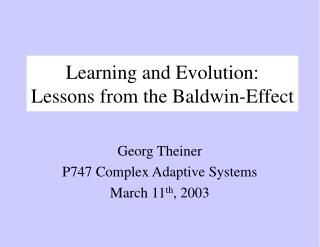 Learning and Evolution: Lessons from the Baldwin-Effect