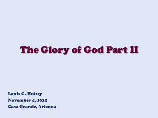 The Glory of God Part II