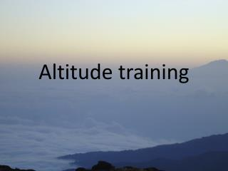 Altitude training