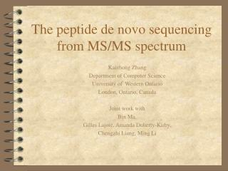 The peptide de novo sequencing from MS/MS spectrum