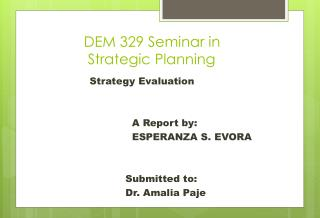 DEM 329 Seminar in             Strategic Planning