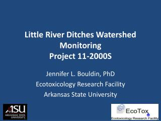 Little River Ditches Watershed Monitoring Project 11-2000S