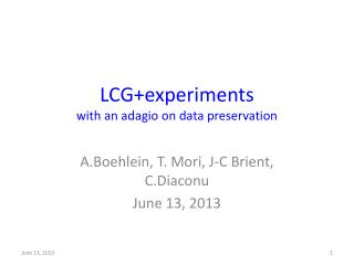 LCG+experiments with an adagio on data preservation