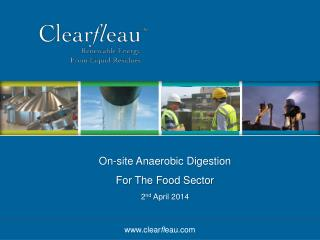 On-site  Anaerobic Digestion  For The Food Sector 2 nd  April 2014