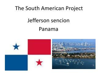The South American Project
