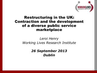 Restructuring in public services in UK Overview