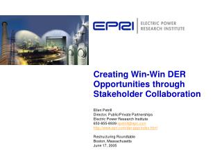 Creating Win-Win DER Opportunities through Stakeholder Collaboration