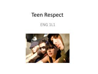 Teen Respect
