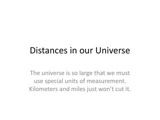 Distances in our Universe