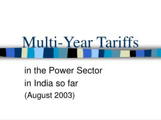 Multi-Year Tariffs