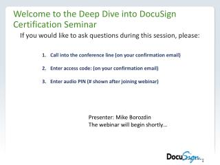 Welcome to the Deep Dive into DocuSign Certification Seminar