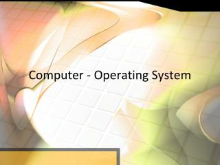 Computer - Operating System