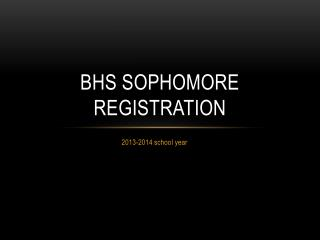 BHS SOPHOMORE registration