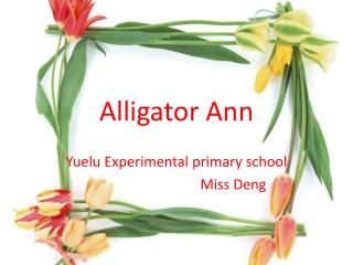 Alligator Ann