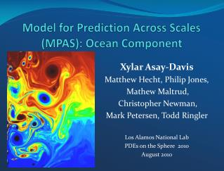 Model for Prediction Across Scales  ( MPAS): Ocean Component