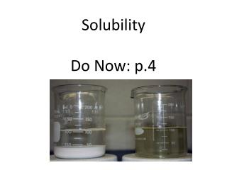 Solubility Do Now: p.4