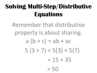 Solving  Multi-Step/Distributive Equations