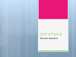 Unit 4 Part 6