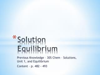 Solution Equilibrium