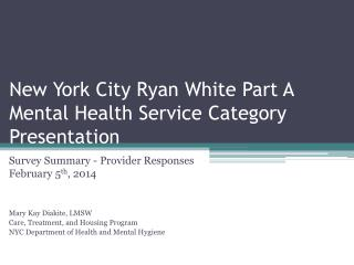New  York City  Ryan White Part A Mental Health Service Category Presentation