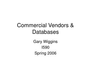 Commercial Vendors & Databases