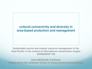 c ultural  connectivity and diversity in  area -based protection and management