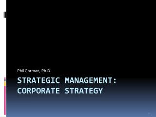 Strategic management:  Corporate strategy