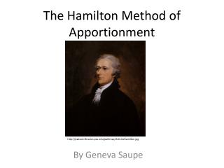 The Hamilton Method of Apportionment