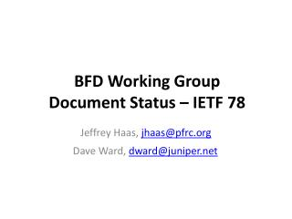 BFD Working Group  Document Status – IETF 78