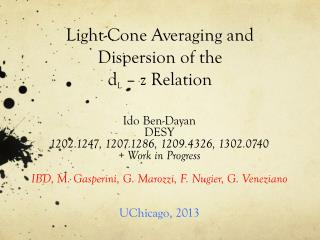 Light-Cone Averaging and Dispersion of the  d L  – z Relation