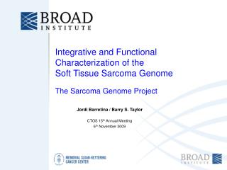 Integrative and Functional  Characterization of the Soft Tissue Sarcoma Genome