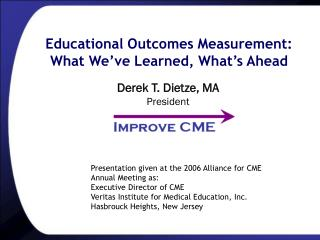 Educational Outcomes Measurement: What We ve Learned, What s Ahead