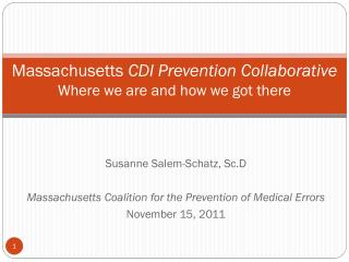 Massachusetts  CDI Prevention Collaborative Where we are and how we got there