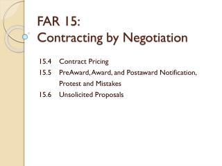 FAR 15:  Contracting by Negotiation