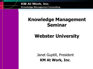 Knowledge Management Seminar Webster University