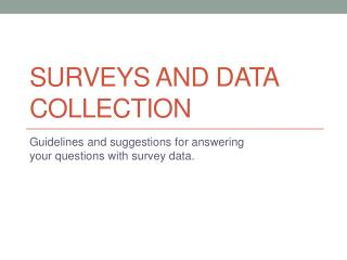 Surveys and data collection
